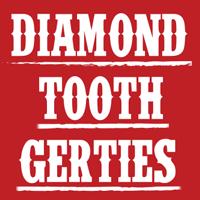 diamondtoothgerties