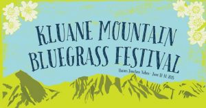Kluane Mountain Bluegrass Festival