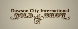 Dawson City Gold Show 2017