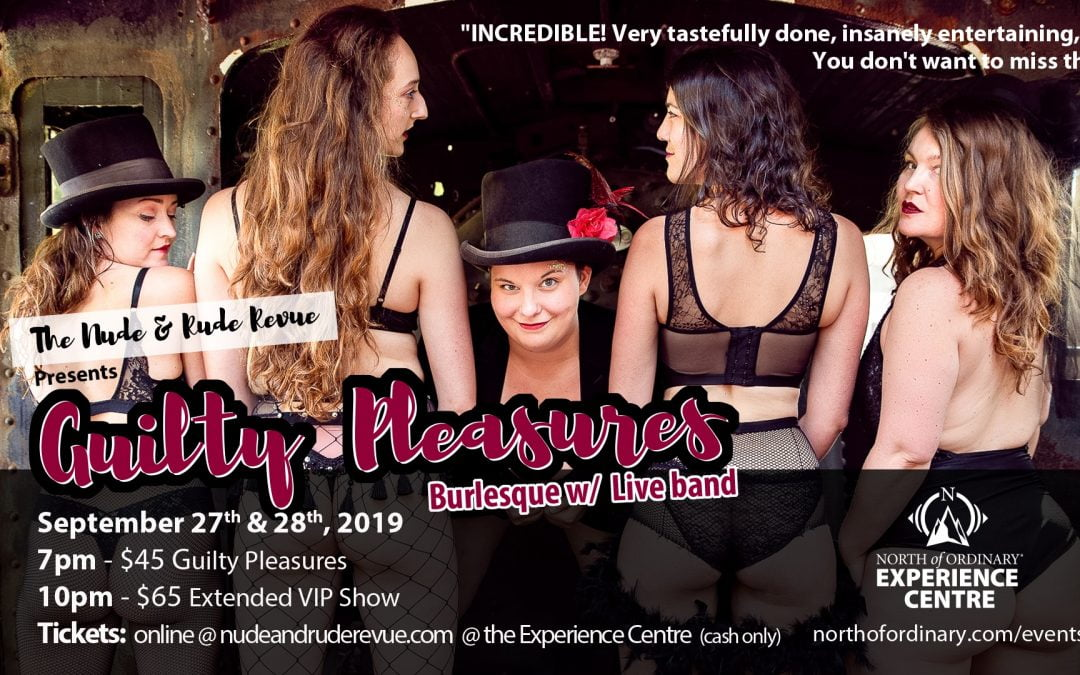 The Nude & Rude Revue Presents: Guilty Pleasures!